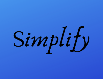 SIMPLIFY – My word for 2019